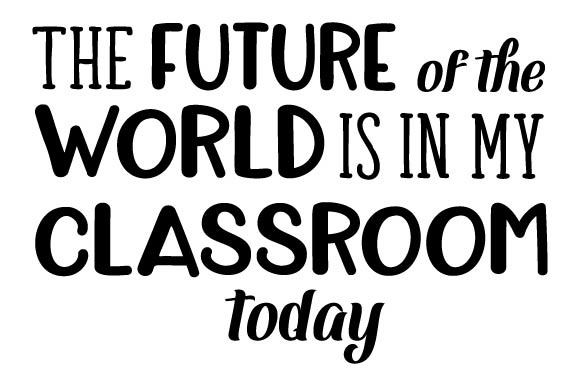The-future-of-the-world-is-in-my-classroom-today-580x386